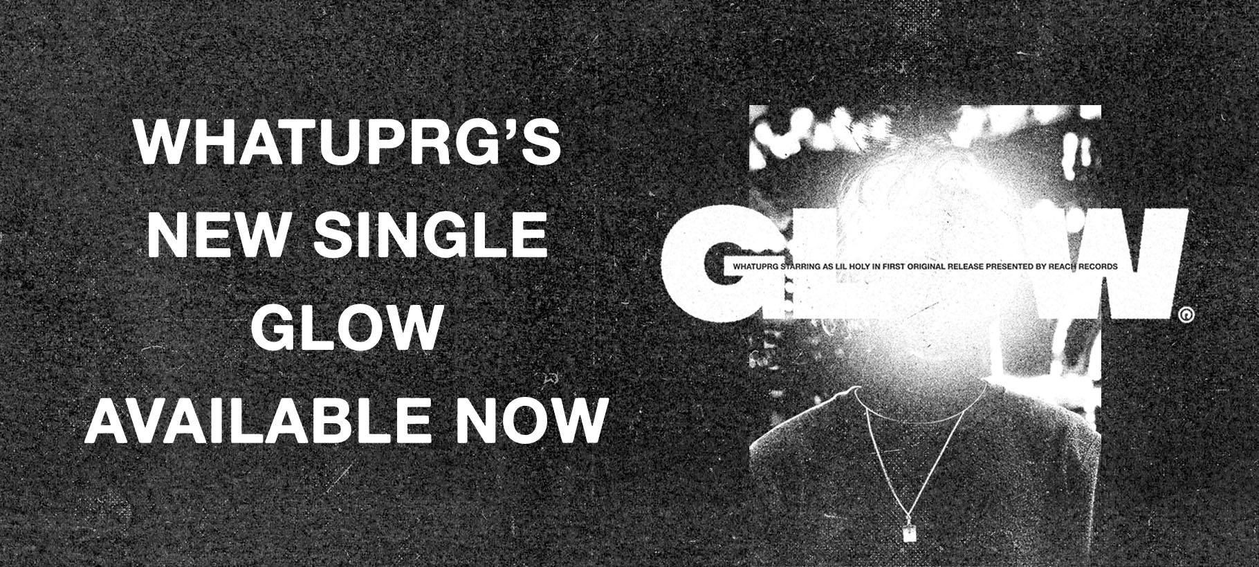 "Welcome WHATUPRG  x  New Music ""GLOW"""