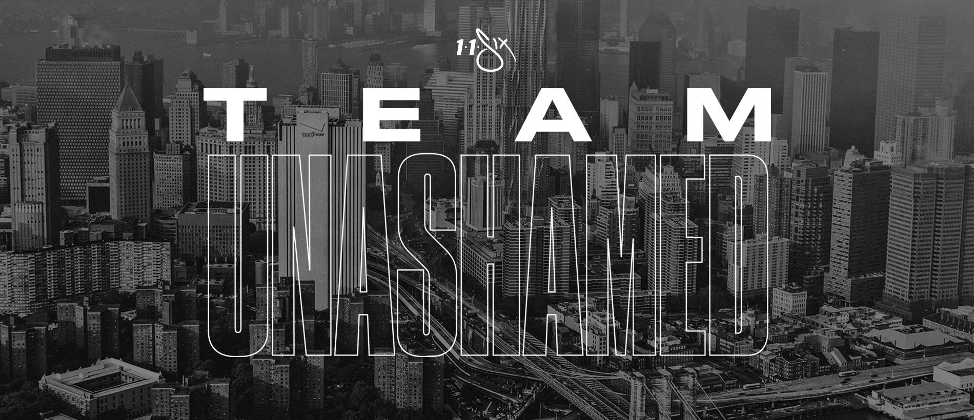 Join Team Unashamed!